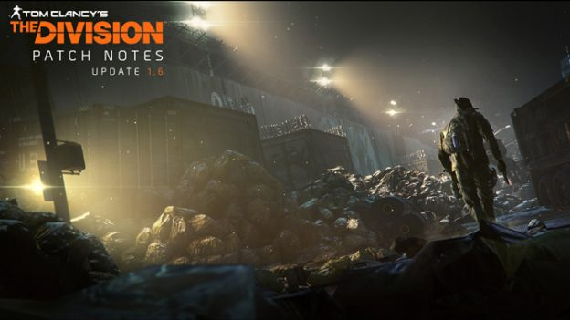 The Division update 1.6 patch released