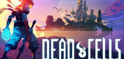Dead Cells Gets August Release Date & New Trailer
