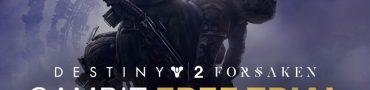 Destiny 2 Forsaken Gambit Mode Free Trial Starts September 1st