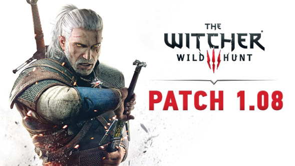 witcher 3 patch notes 1.08