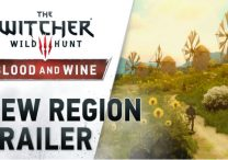 witcher 3 blood and wine new region trailer