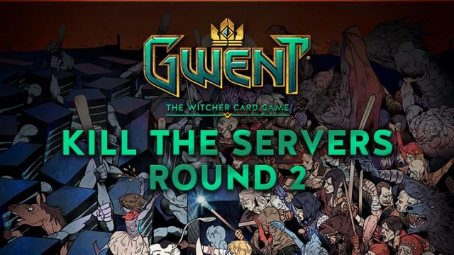 Gwent Kill The Servers