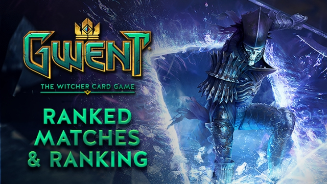 Gwent Ranking & Ranked Matches - How It Works