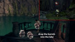 drop the barrels into lake