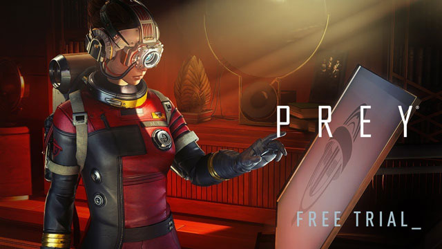 Prey from Demo to Free Trial on PS4 Xbox One and PC