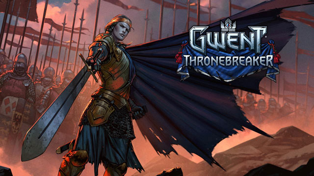 Gwent Thronebreaker Single Player Campaign Delayed to 2018