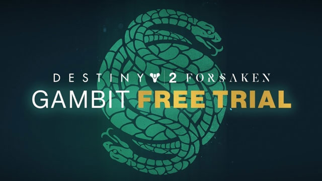 Destiny 2 Forsaken Gambit Mode Second Free Trial Weekend Announced