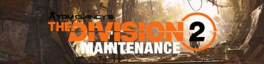 Division 2 Update Time - Server Maintenance - Tidal Basin