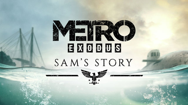 Metro Exodus Sams Story DLC Launches on February 11th