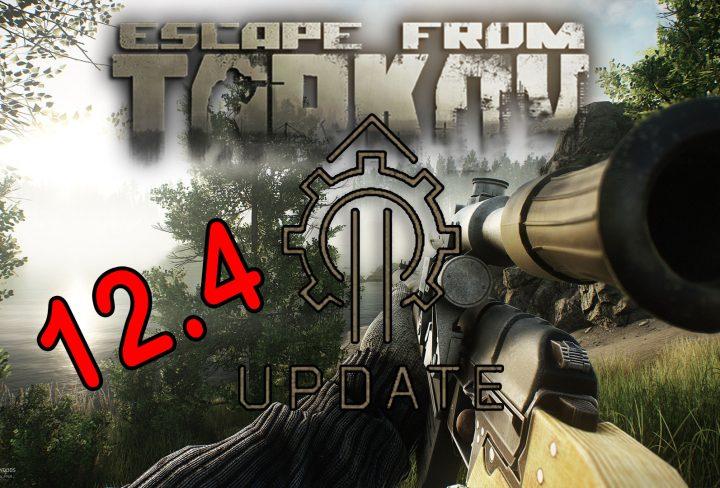 Escape from Tarkov 12.4 patch
