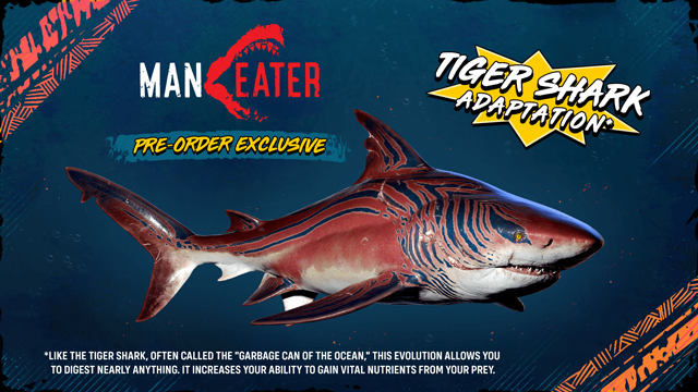 Maneater Tiger Shark Skin Pre-Order