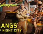 cyberpunk 2077 gangs of night city shown off in new trailer