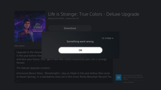 Can't Download PS5 Deluxe & Ultimate Pre Order Outfit ce-107880-4 error - Life is Strange True Colors