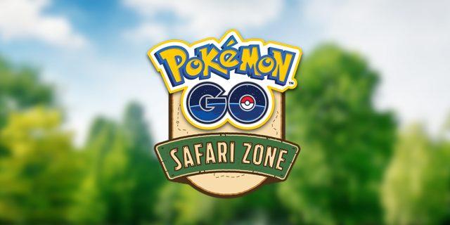 Pokémon Go Safari Zone 2021