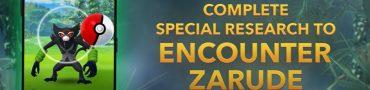 Pokemon Go Zarude - Search for Zarude Special Research Tasks